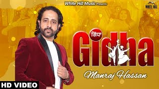 Gidha – Manraj Hassan Download Song
