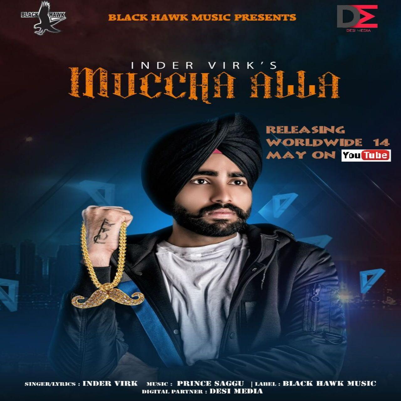 Inder Virk – Muccha Alla Download Song