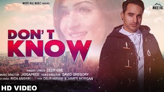 Don't Know - Deep Gre Download Mp3