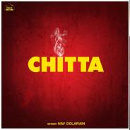 Chitta - Nav Dolorain Download Mp3