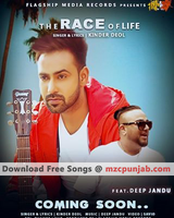 The Race Of Life – Kinder Deol Download Mp3