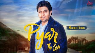 Pyar – Maninder Shinda Download Mp3