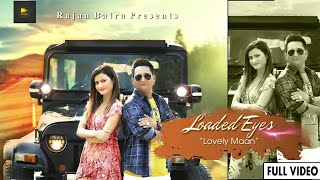 Loaded Eyes – Lovely Maan Download Mp3