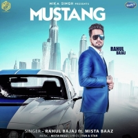 Mustang – Rahul Bajaj & Mista Baaz Download Mp3
