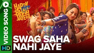 Swag Saha Nahi Jaye – Happy Phirr Bhag Jayegi – Sohail Sen, Shadab Faridi, Neha Bhasin Download Mp3