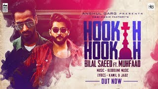 Hookah Hookah – Bilal Saeed & Bloodline Download Mp3