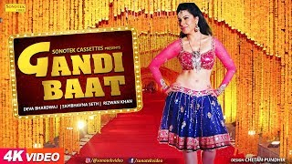 Gandi Baat – Sambhavna Seth , Deva Bhardwaj , Razwan Khan Download Haryanvi Mp3