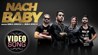 Nach Baby – Mika Singh Ft. Biba Singh Download Mp3