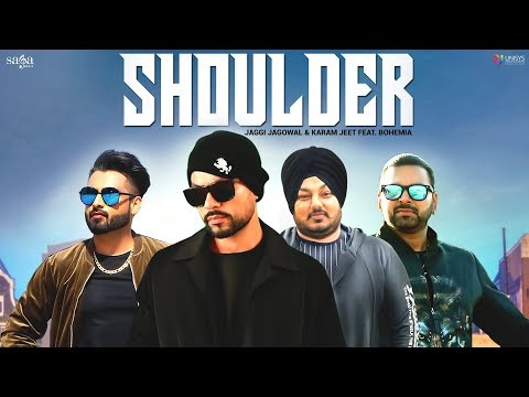 Bohemia – Shoulder – Jaggi Jagowal, Karam Jeet Download Mp3