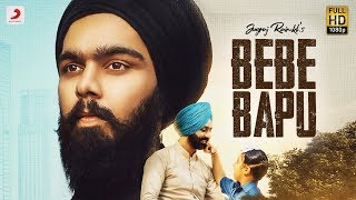 Jugraj Rainkh – Bebe Bapu Mp3