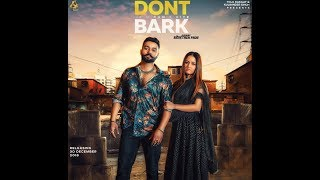 DONT BARK If You Can't Bite - Sippy Gill Mp3 Song Download