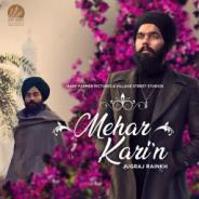 Mehar Kari Jugraj Rainkh Mp3 Song Download