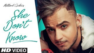 She Don't Know Millind Gaba Mp3 Song Download