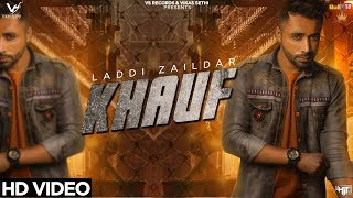 Laddi Zaildar Khauf Mp3 Song Download