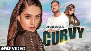 Curvy Aman Deol Download Mp3 Song