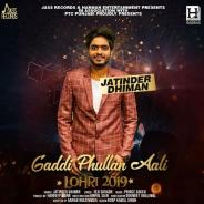 Gaddi Phullan Aali Jatinder Dhiman Download Mp3 Song