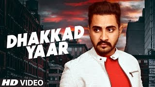 Dhakkad Yaar  Manpreet Hundal Download Mp3 Song