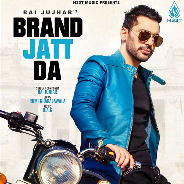 Brand Jatt Da Rai Jujhar Mp3 Download Song