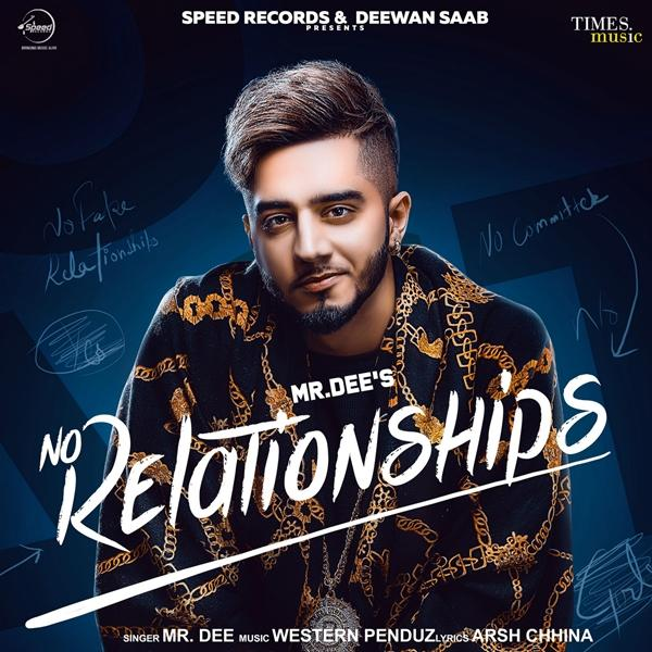 No Relationships Mr Dee Mp3 Song Download