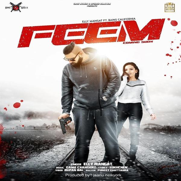 Feem Elly Mangat Ft. Bains California Mp3 Song Download