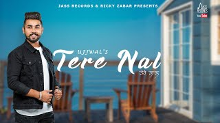 Tere Naal – Ujjwal Download Mp3 Song