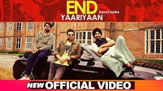 End Yaariyan – Ranjit Bawa Download Mp3