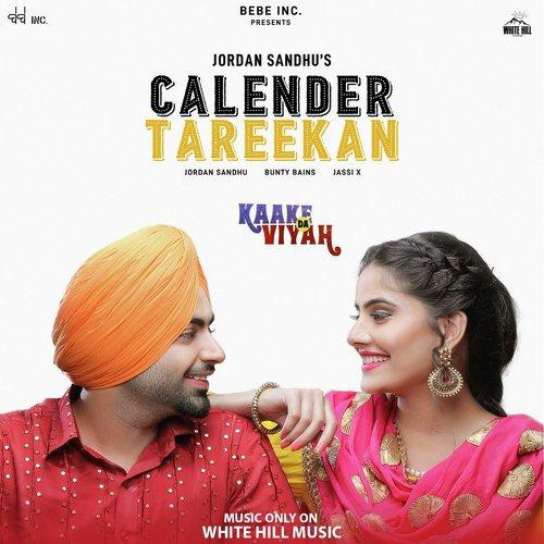 Calender Tareekan (Kaake da Viyah) Jordan Sandhu Download Mp3