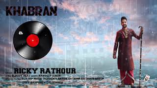 KHABRAN - RICKY RATHOUR Download Mp3