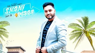 Shaniwaar - Jay D Download Mp3