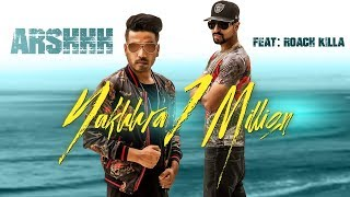 Nakhra 1 Million – Arshhh, Roach Killa Download Mp3