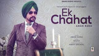 EK CHAHAT – AMAN RANU DOWNLOAD MP3
