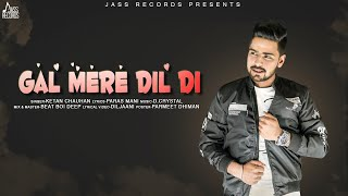 Gal Mere Dil Di – Ketan Chauhan Download Mp3