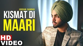 Kismat Di Maari – Jordan Sandhu Download Mp3