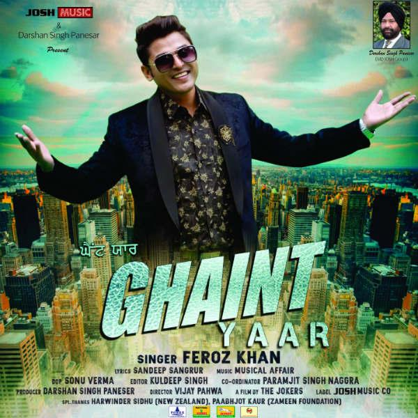 Ghaint Yaar Feroz Khan Download Mp3