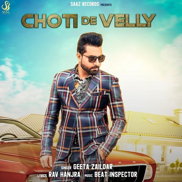 Choti De Velly Geeta Zaildar Download Mp3
