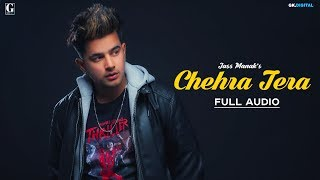 Chehra Tera – Jass Manak Download Mp3