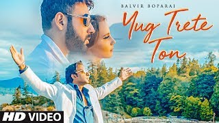 Balvir Boparai – Yug Trete To Download Mp3