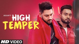 High Temper – Anjaan Download Mp3