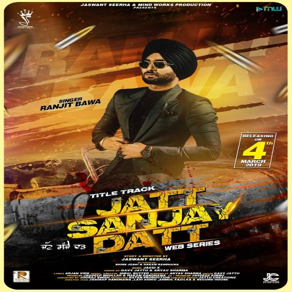 Jatt Sanjay Datt Ranjit Bawa Download Mp3