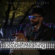 Double Meaning Pretty Bhullar Download Mp3 Song