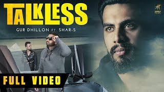 Talkless – Gur Dhillon ft Shar-S Download Mp3