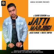 Jatti Marjugi Jaggi Kunar Download Mp3 Song