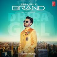 Brand Dhira Gill , Gurlej Akhtar Download Mp3 Song