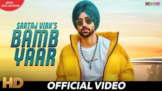 Bamb Yaar – Sartaj Virk Download Mp3 Song