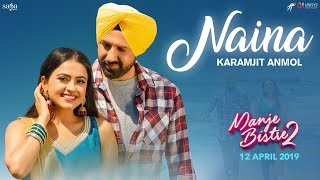 Naina – Karamjit Anmol – Gippy Grewal Download Mp3 Song
