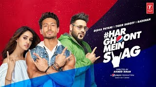 Har Ghoont Mein Swag Tiger Shroff Badshah Download Mp3 Song