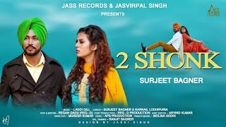 2 Shonk - Surjeet Bagner Download Mp3 Song