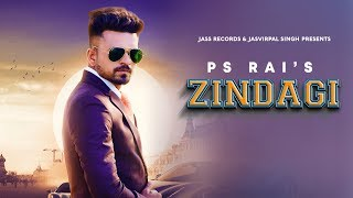 Zindagi – PS Rai Download Mp3 Song