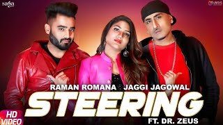 Steering – Jaggi Jagowal – Raman Romana Download Mp3 Song