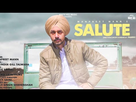 Salute – Manpreet Mann Download Mp3 Song